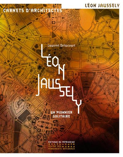 LEON JAUSSELY - UN PIONNIER SOLITAIRE