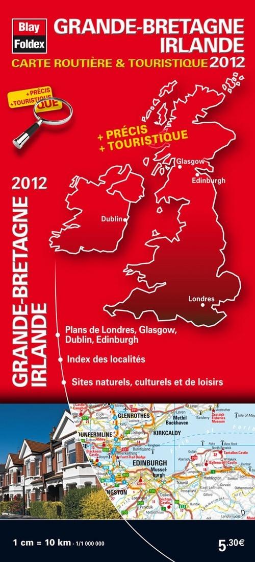 GRANDE-BRETAGNE, IRLANDE 2012 - CARTE ROUTIERE ET TOURISTIQUE INTERNATIONALE - 1/1 000 000