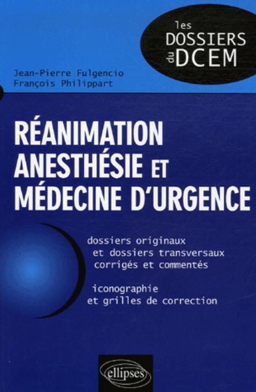 REANIMATION ANESTHESIE ET MEDECINE D'URGENCE