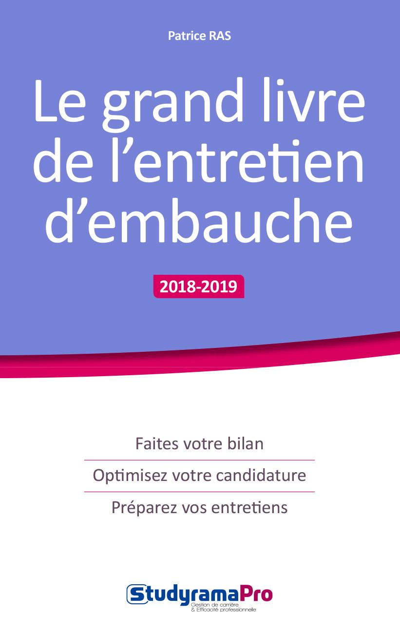 GRAND LIVRE DE L'ENTRETIEN D'EMBAUCHE 2018-2019 (LE)