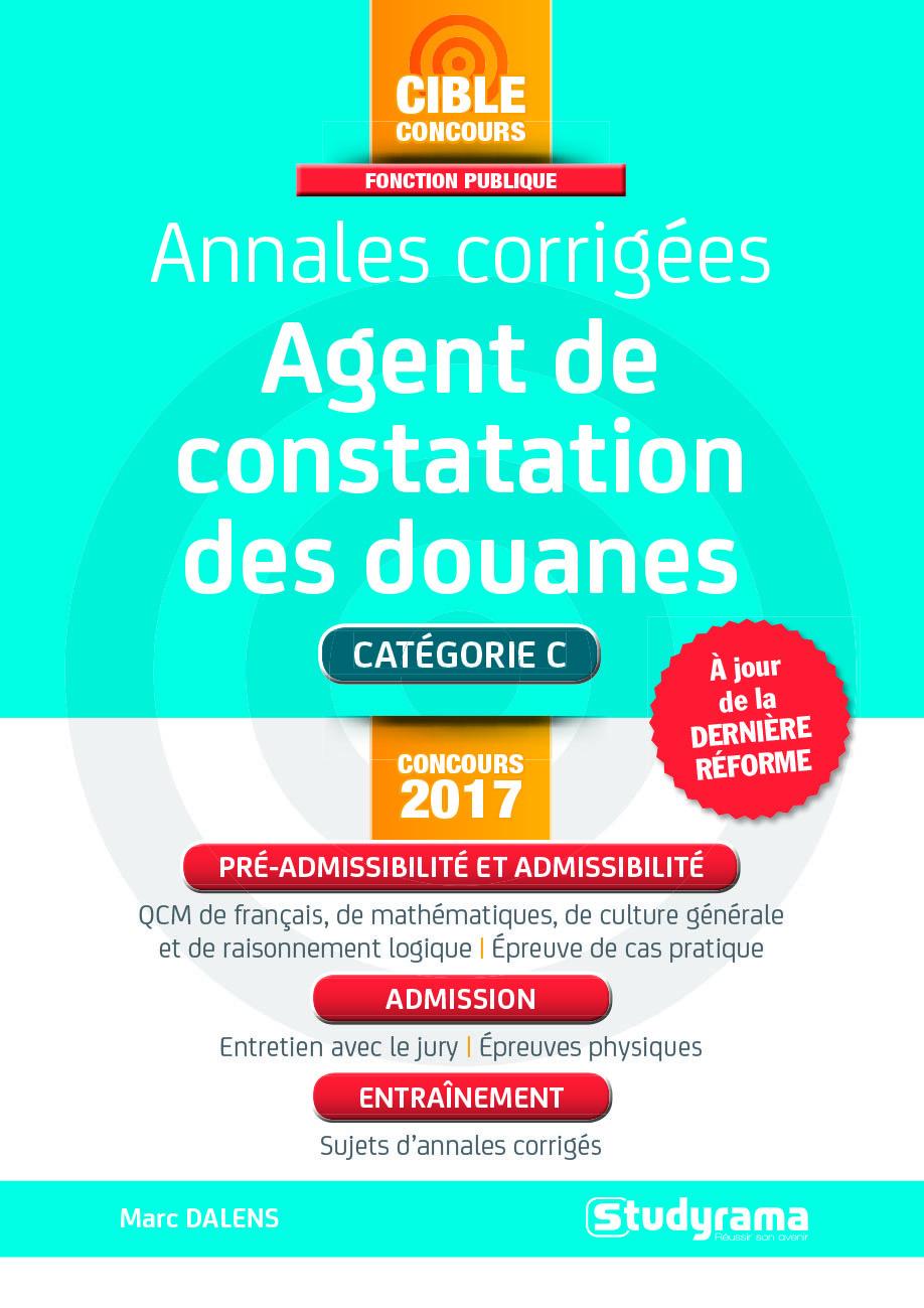 ANNALES CORRIGES AGENT DE CONSTATATION DES DOUANES CONCOURS