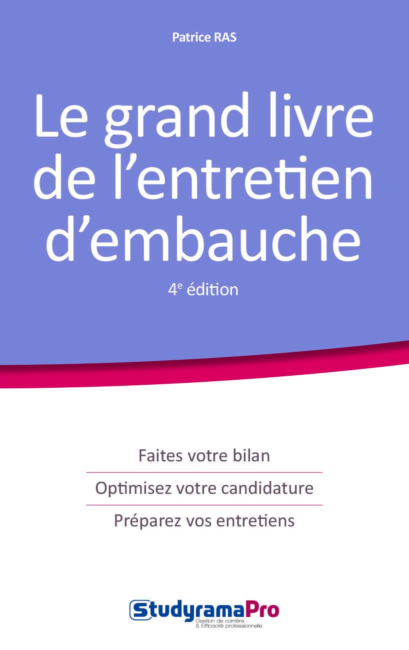 GRAND LIVRE DE L'ENTRETIEN D'EMBAUCHE 4 EDITION (LE)