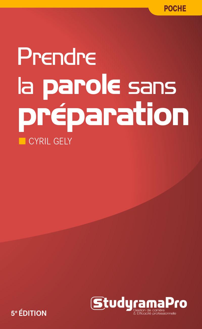 PRENDRE LA PAROLE SANS PREPARATION