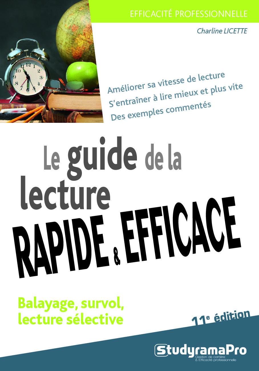 GUIDE DE LA LECTURE RAPIDE ET EFFICACE 11ED (LE)