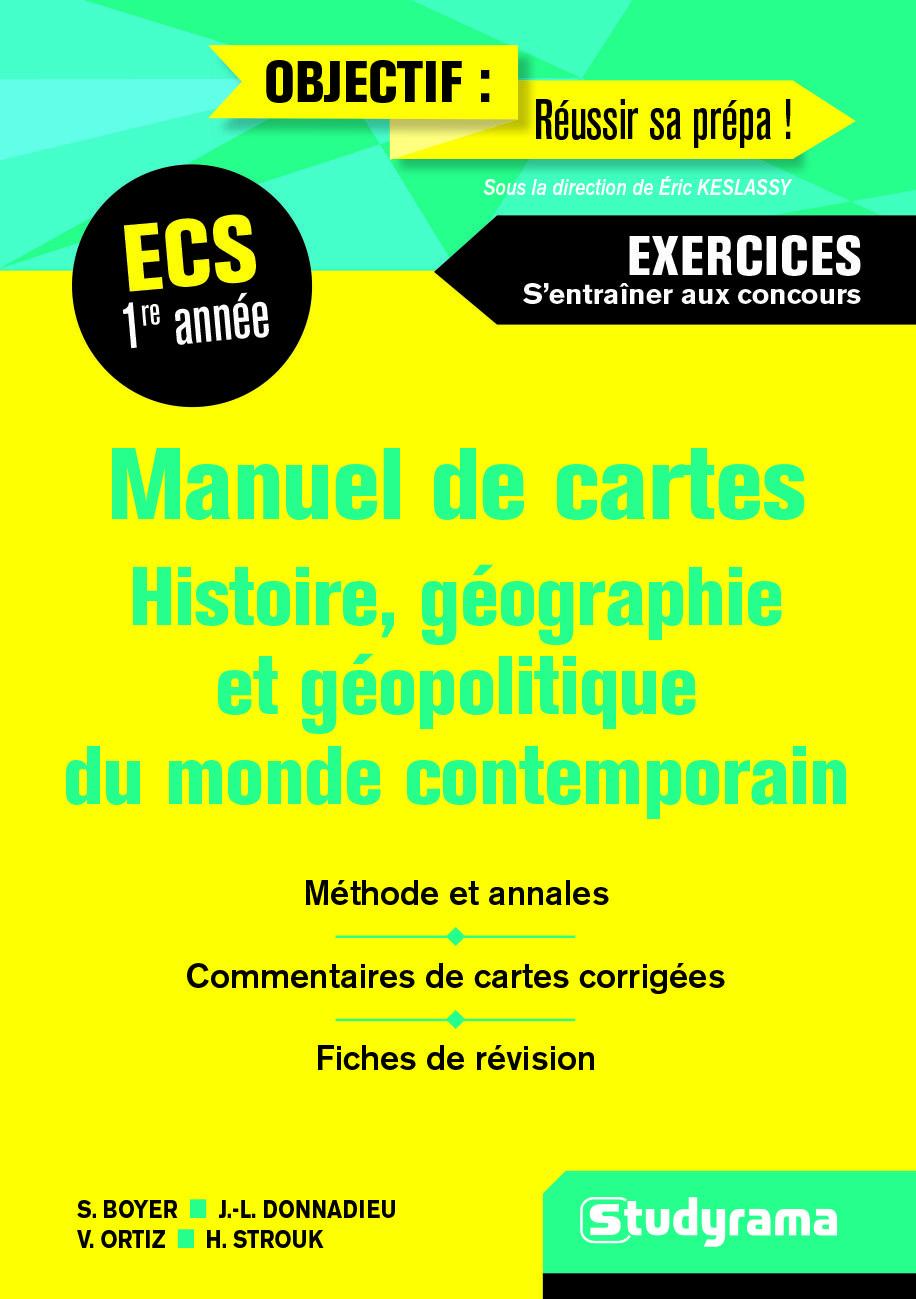 MANUEL DE CARTES HISTOIRE GEOGRAPHIE ET GEOPOLITIQUE MONDE CONTEMPORAIN