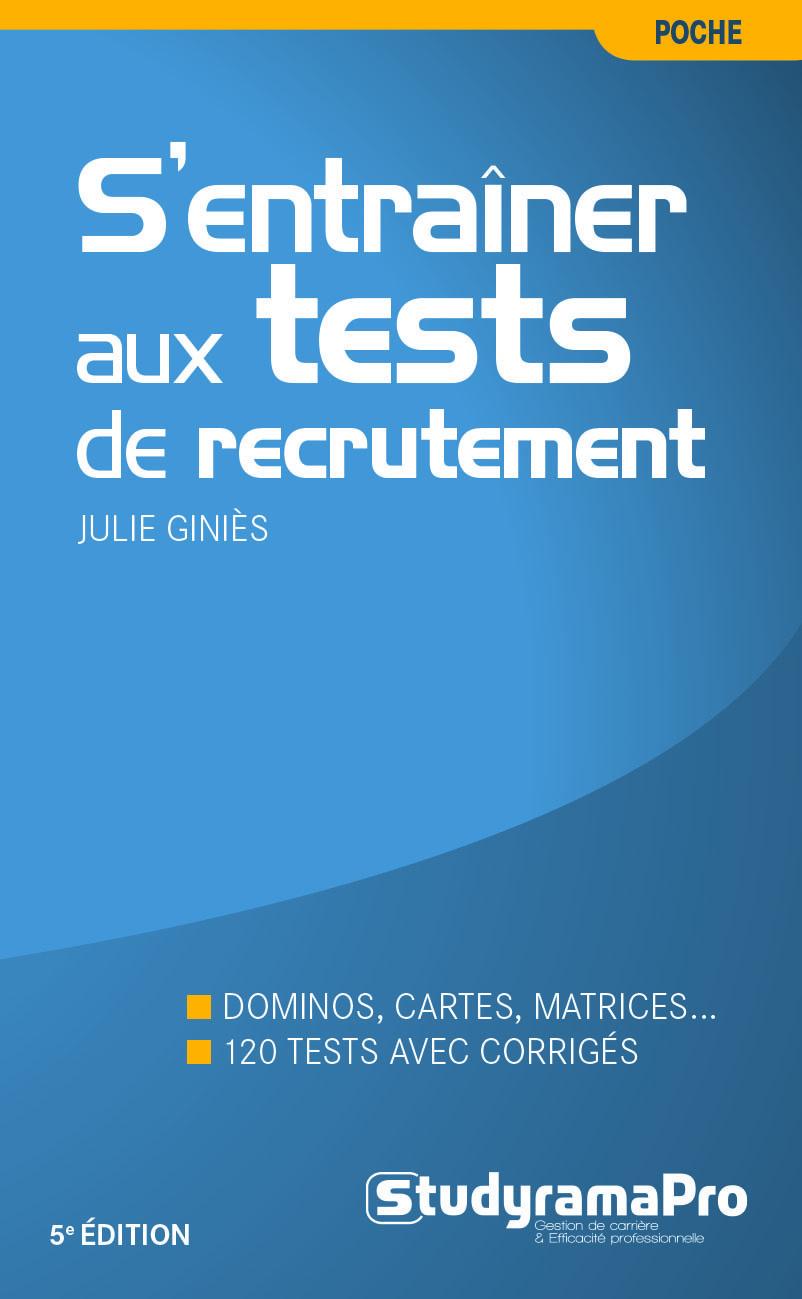 S'ENTRAINER AUX TESTS DE RECRUTEMENT 5ED