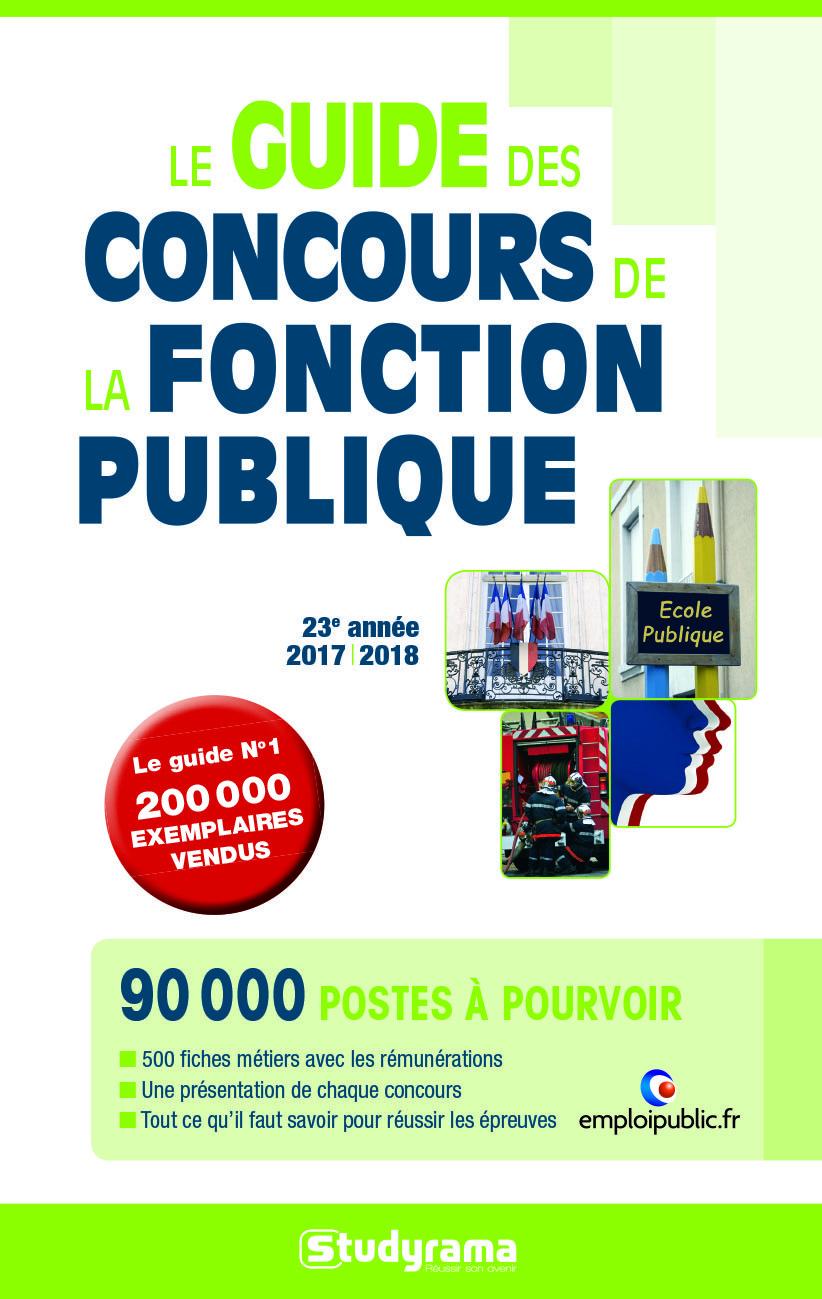 GUIDE DES CONCOURS DE LA FONCTION PUBLIQUE (LE) 23E ANNEE 2017/2018