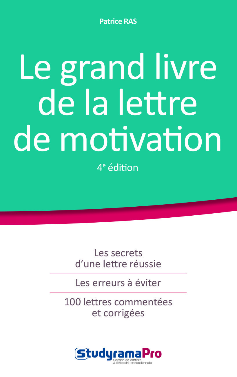 GRAND LIVRE DE LA LETTRE DE MOTIVATION 4 EDITION