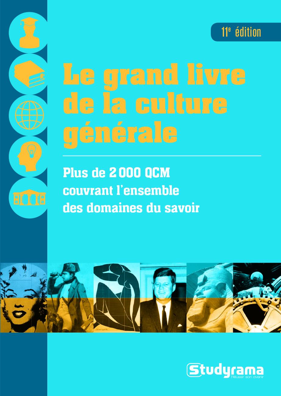 GRAND LIVRE DE LA CULTURE GENERAL 11E EDT