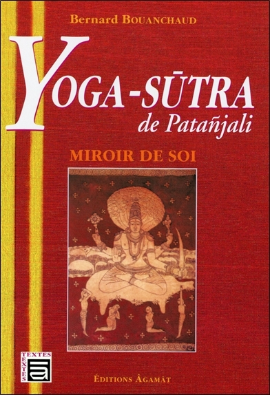 YOGA-SUTRA DE PATANJALI - MIROIR DE SOI