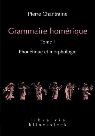 GRAMMAIRE HOMERIQUE T1