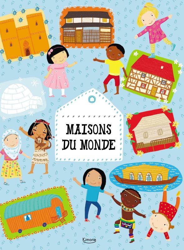 MAISONS DU MONDE (COLL. AUTOUR DU MONDE)