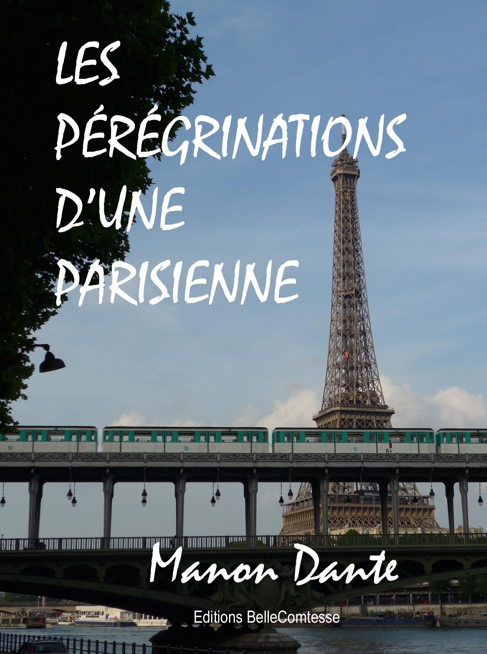 LES PEREGRINATIONS D'UNE PARISIENNE
