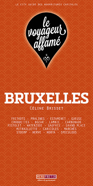 LE VOYAGEUR AFFAME - BRUXELLES