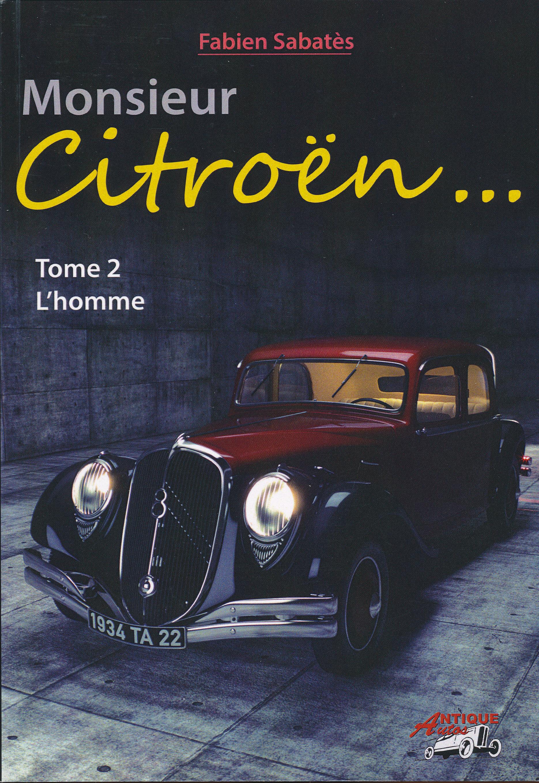MONSIEUR CITROEN TOME 2 - L'HOMME