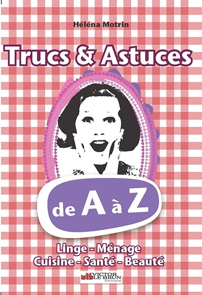 TRUCS & ASTUCES DE A A Z