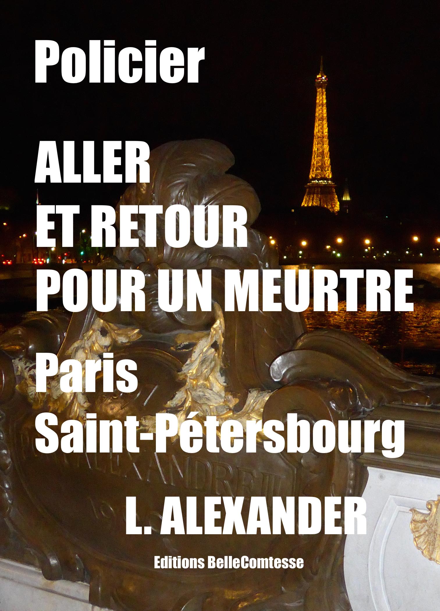 ALLER ET RETOUR POUR UN MEURTRE PARIS SAINT-PETERSBOURG