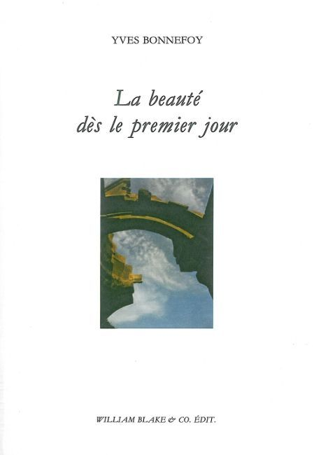 BEAUTE DES LE PREMIER JOUR (LA)
