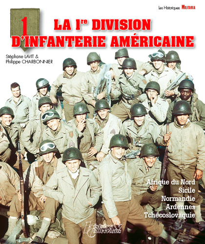 LA PREMIERE DIVISION D'INFANTERIE AMERICAINE (FR) - BIG RED ONE