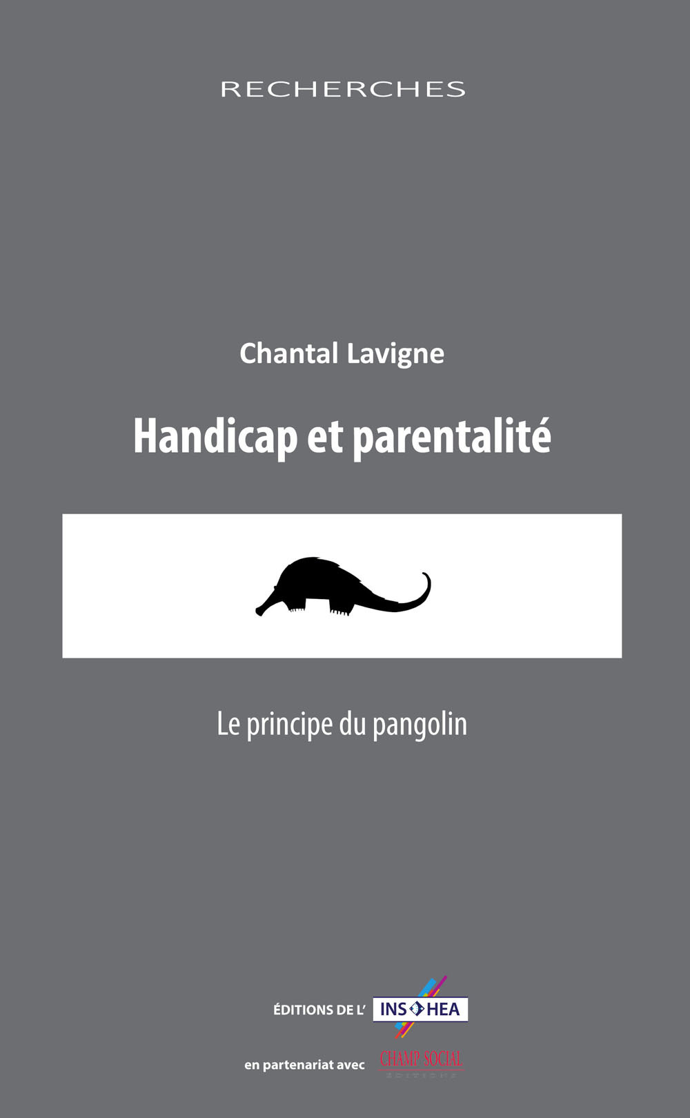 HANDICAP ET PARENTALITE, LE PRINCIPE DU PANGOLIN