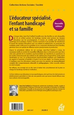 L'EDUCATEUR SPECIALISE, L'ENFANT HANDICAPE ET SA FAMILLE