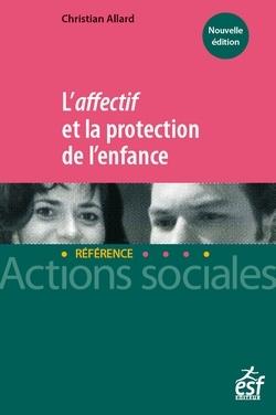 L'AFFECTIF ET LA PROTECTION DE L'ENFANCE