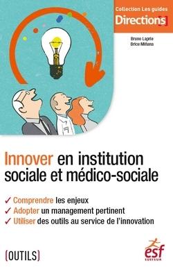 INNOVER EN INSTITUTION SOCIALE ET MEDICO-SOCIALE