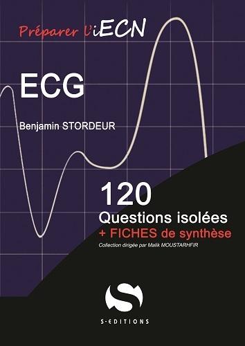 ECG 120 QUESTIONS ISOLEES