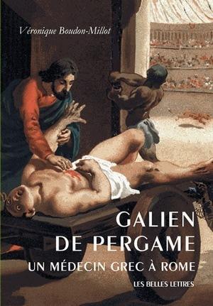 GALIEN DE PERGAME,UN MEDECIN GREC A ROME
