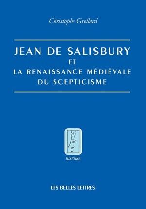 JEAN DE SALISBURY ET LA RENAISSANCE MEDIEVALE DU...