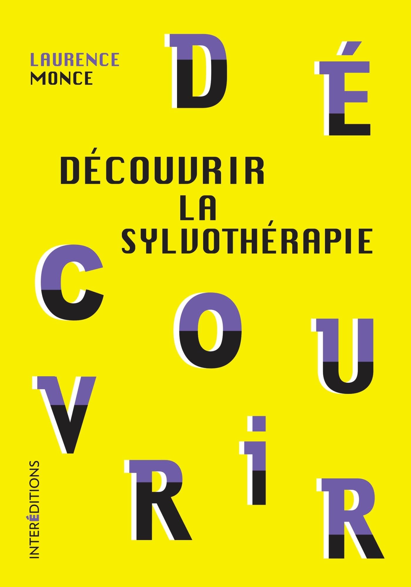 DECOUVRIR LA SYLVOTHERAPIE