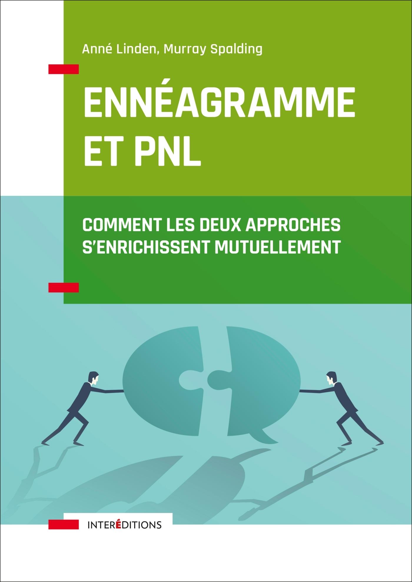 ENNEAGRAMME ET PNL - COMMENT LES DEUX APPROCHES S'ENRICHISSENT MUTUELLEMENT