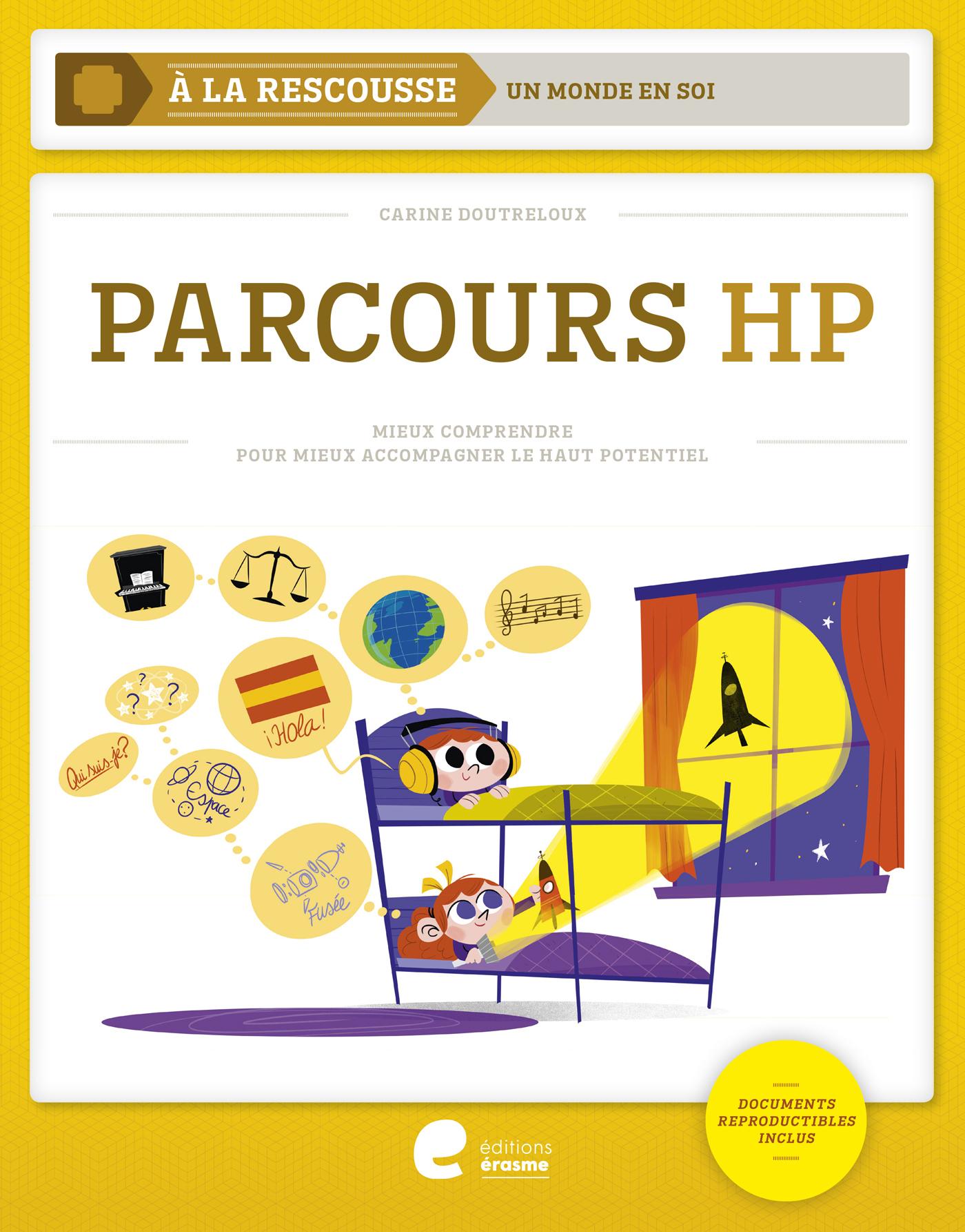PARCOURS HP - LA REALITE DE L'ENFANT A HAUT POTENTIEL