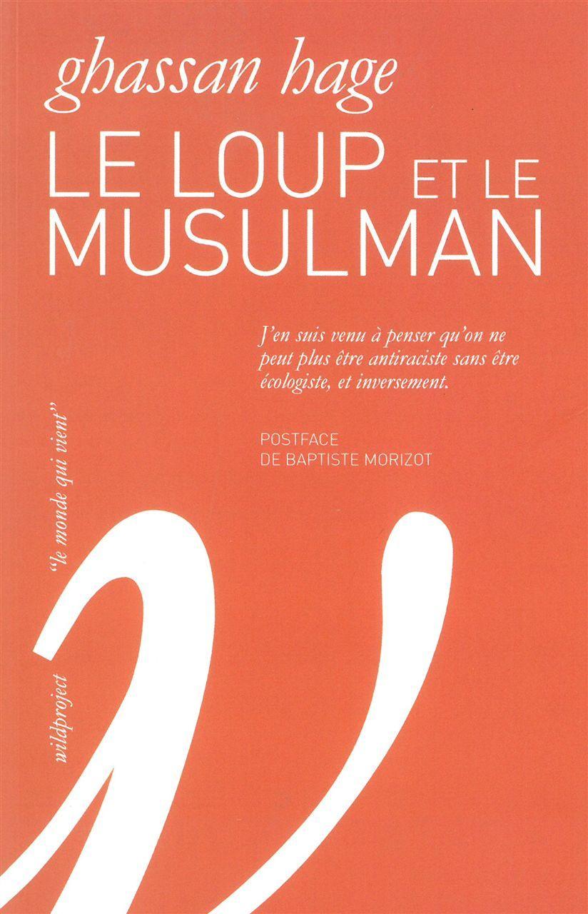 LOUP ET LE MUSULMAN (LE)