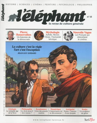 L'ELEPHANT - LA REVUE DE CULTURE GENERALE - NUMERO 18 - 04/2017