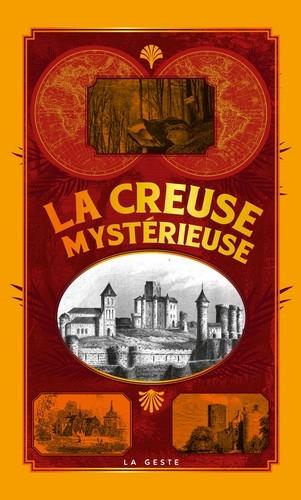 LA CREUSE MYSTERIEUSE