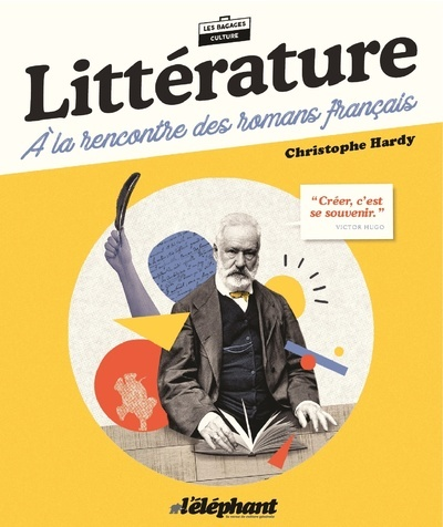 LITTERATURE : A LA RENCONTRE DES ROMANS FRANCAIS