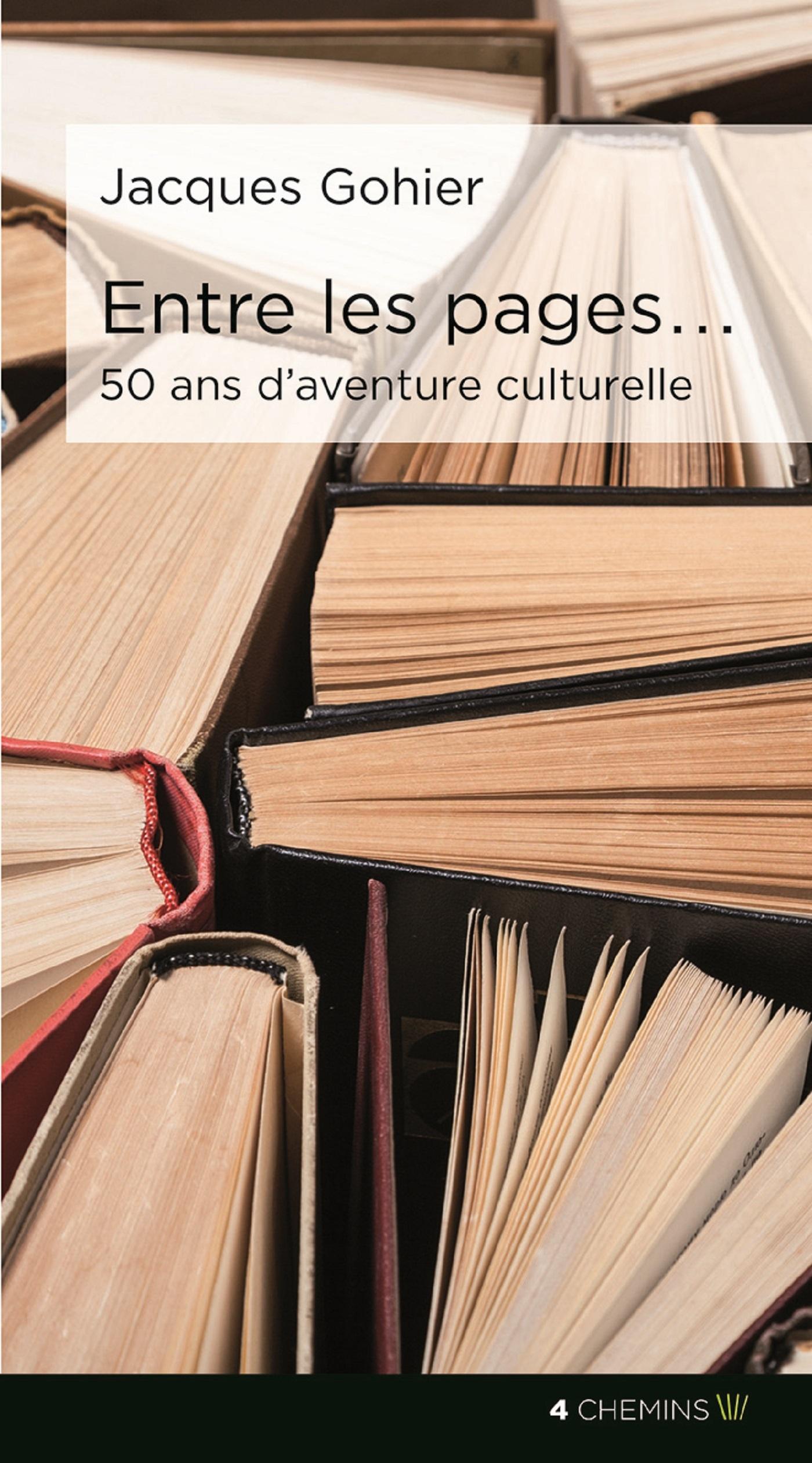 ENTRE LES PAGES ... 50 ANS D AVENTURES CULTURELLES