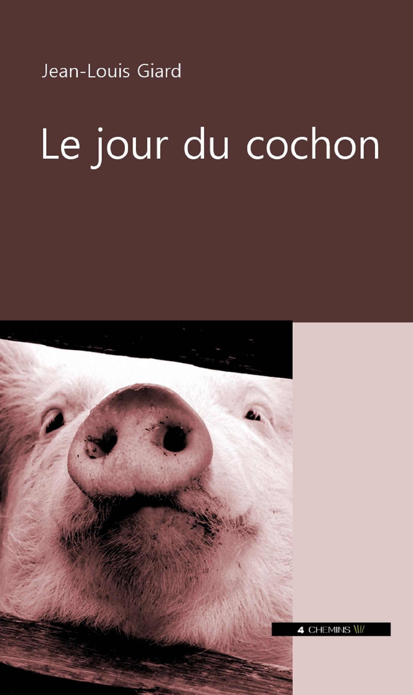 JOUR DU COCHON (LE)
