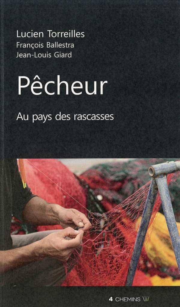 PECHEUR AU PAYS DES RASCASSES