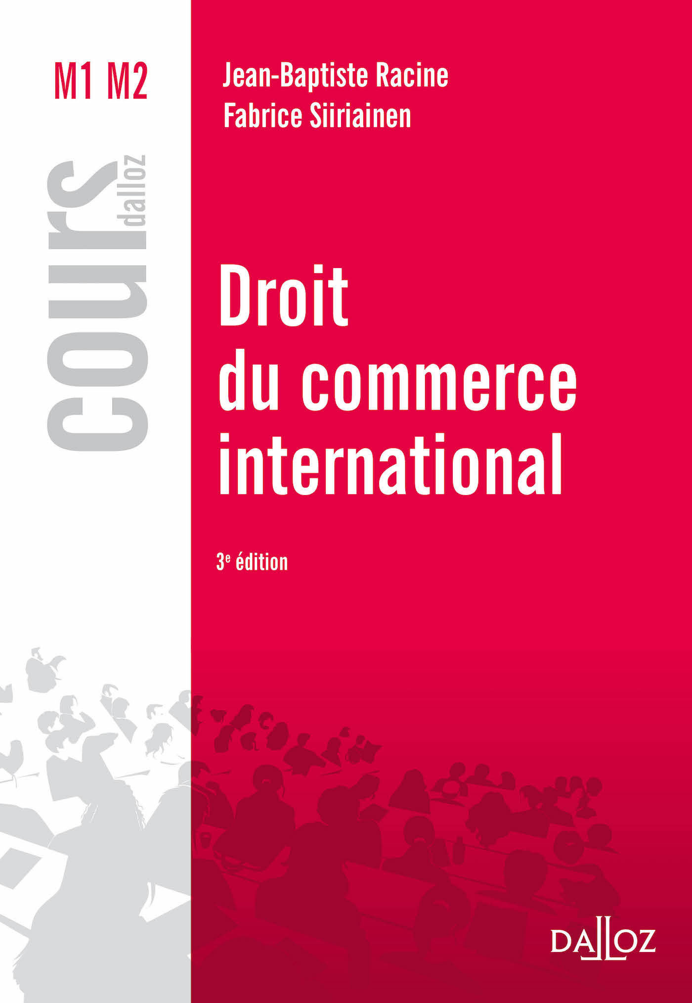 DROIT DU COMMERCE INTERNATIONAL - 3E ED.