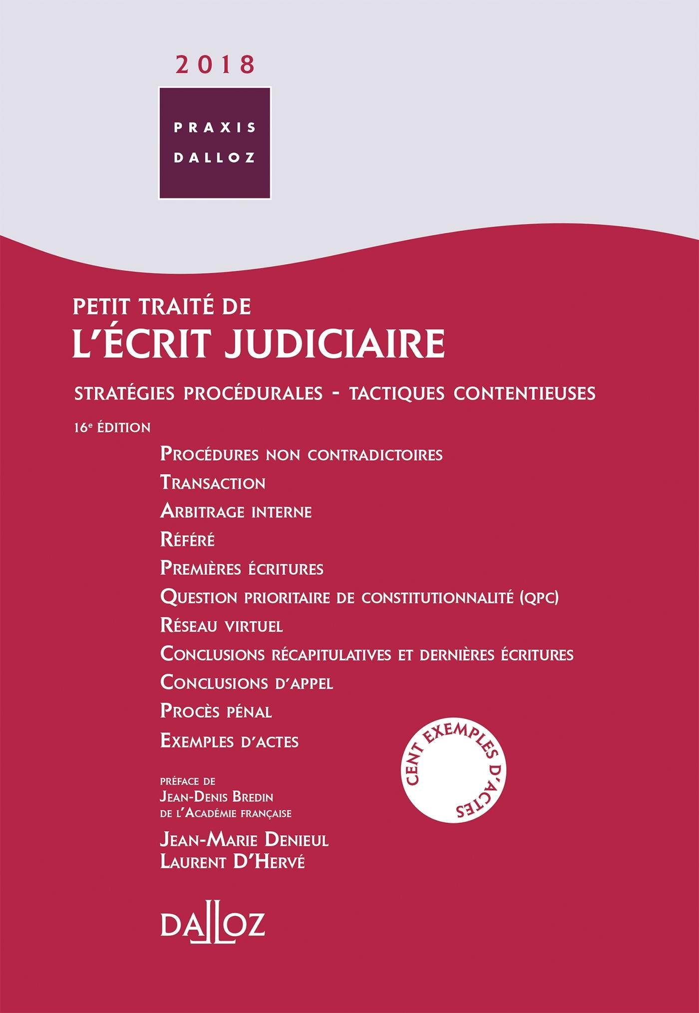 PETIT TRAITE DE L'ECRIT JUDICIAIRE 2018 - 16E ED.