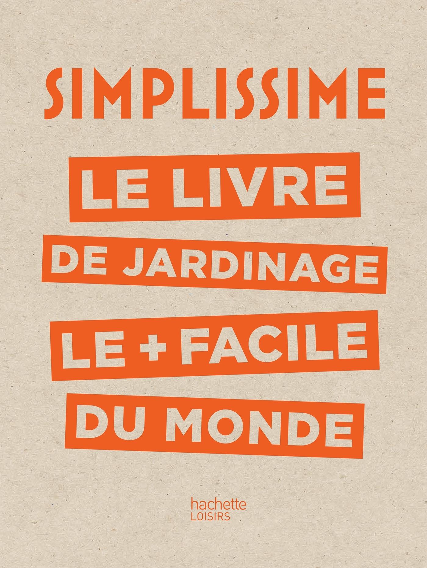 SIMPLISSIME - JARDINAGE