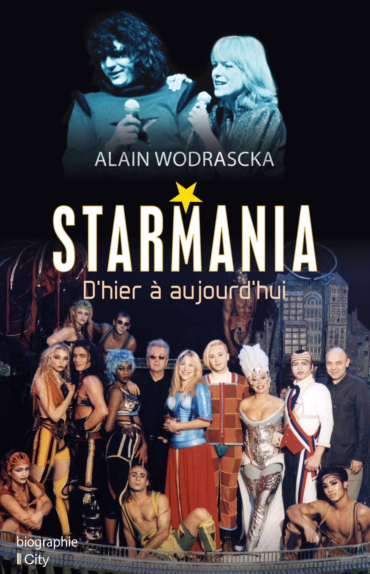 STARMANIA, D'HIER A AUJOURD'HUI