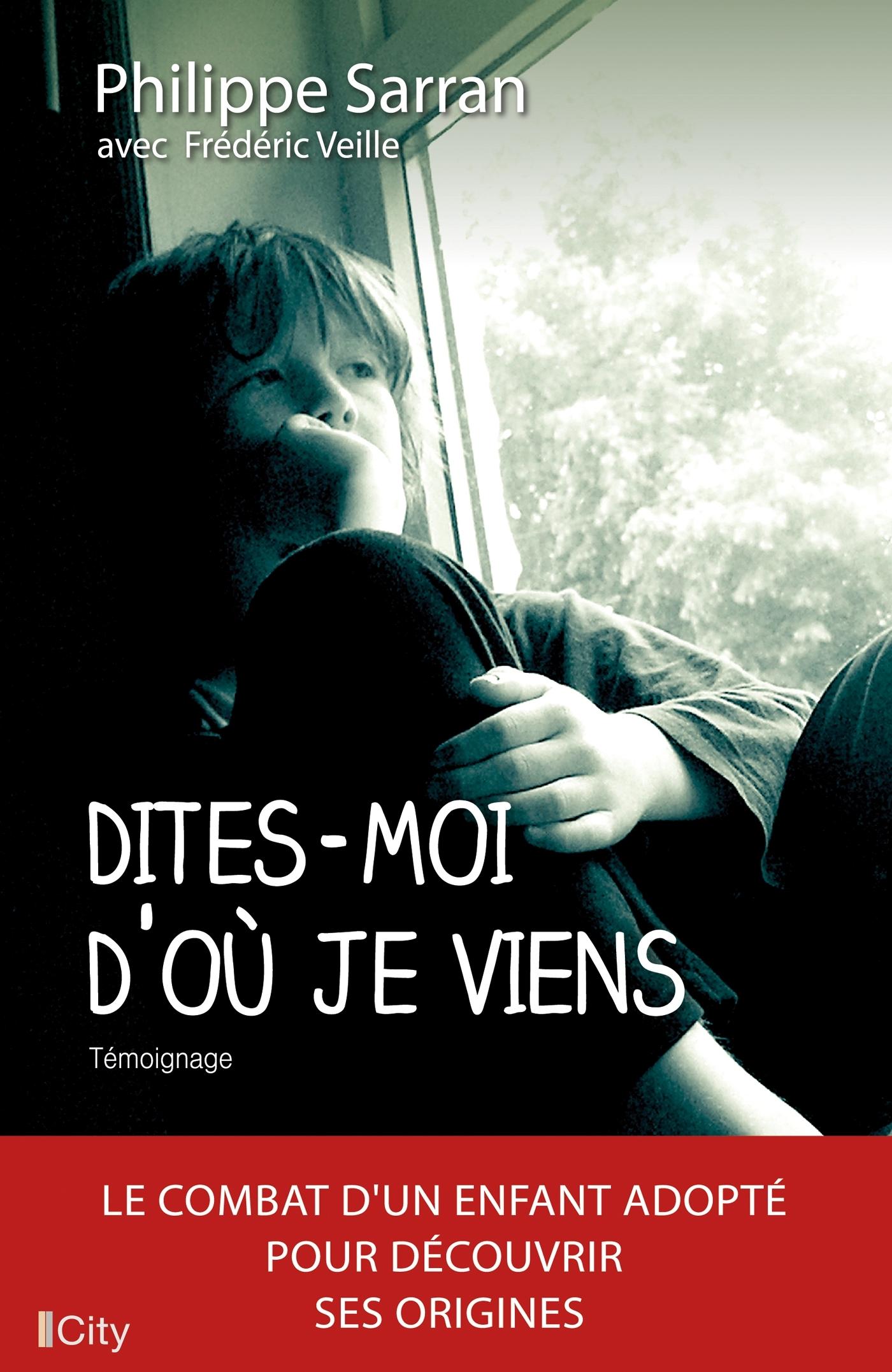 DITES-MOI D'OU JE VIENS
