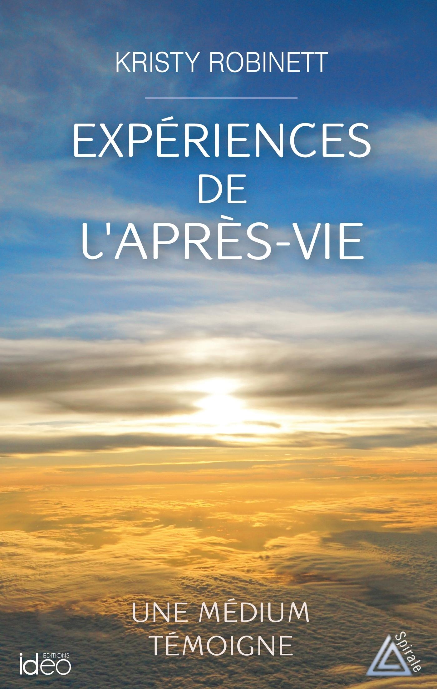 EXPERIENCES DE L'APRES-VIE