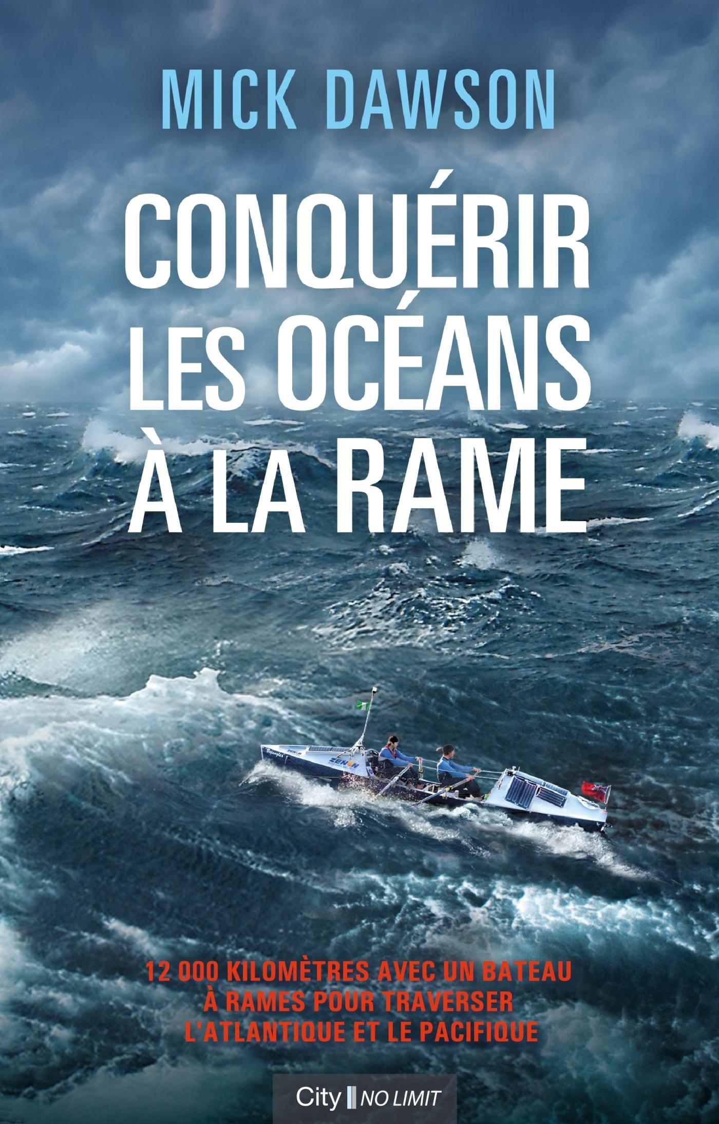 CONQUERIR LES OCEANS A LA RAME