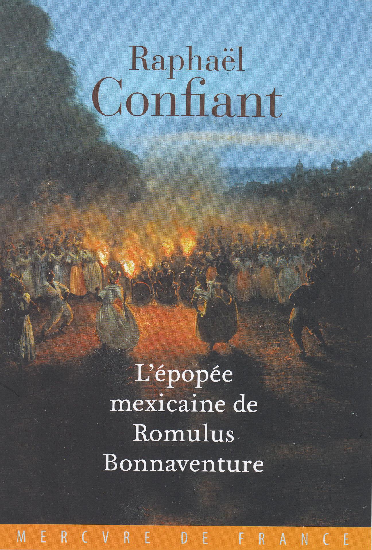 L'EPOPEE MEXICAINE DE ROMULUS BONNAVENTURE