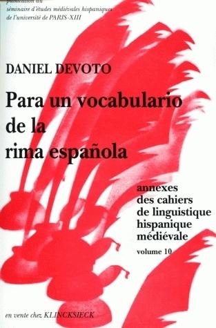 CAHIERS DE LINGUISTIQUE HISPANIQUE MEDIEVALE, ANNEXE 10. PARA UN VOCA BULATIO DE LA RIMA ESPANOLA