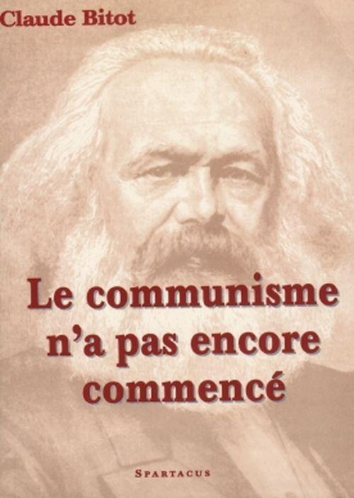 LE COMMUNISME N'A PAS ENCORE COMMENCE  B151